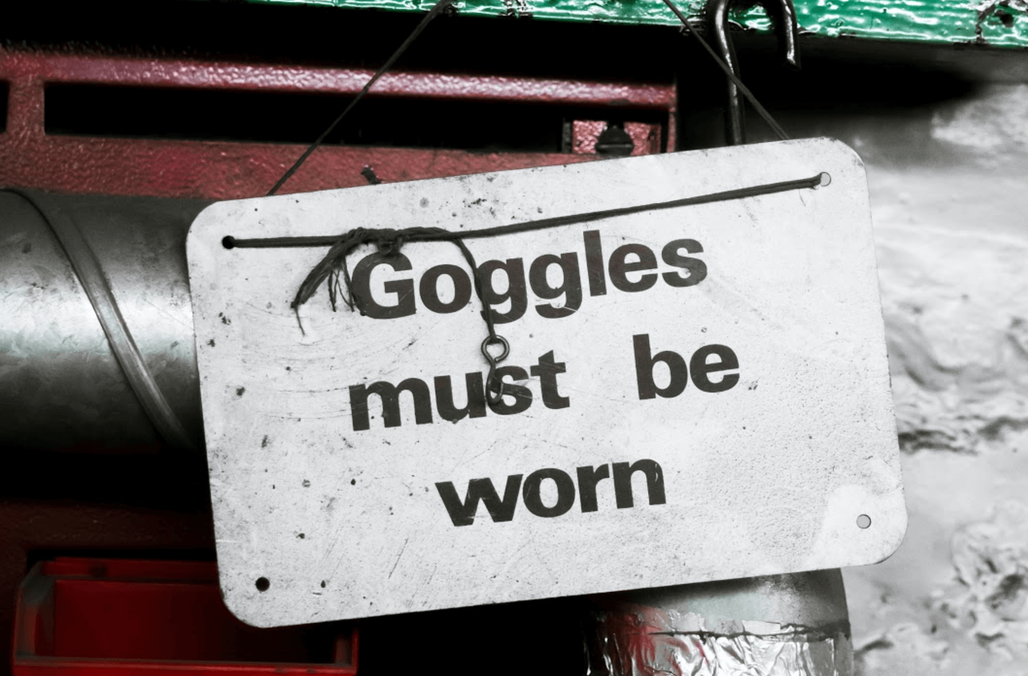 health and safety googles must be worn sign